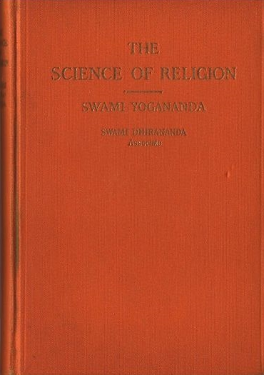 "Yogananda's first book: The Science of Religion, published in India in 1920. Not the co-author's name, ""Swami Dhirananda — Associate."""